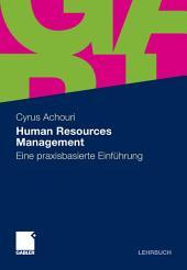 Human Resources Management: Eine praxisbasierte Einführung