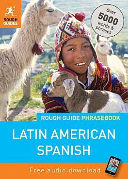 Rough Guide Phrasebook  Latin American Spanish PDF