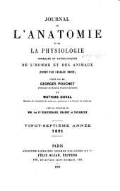 Journal de l'anatomie et de la physiologie normales et pathologiques de l'homme et des animaux: Volume27
