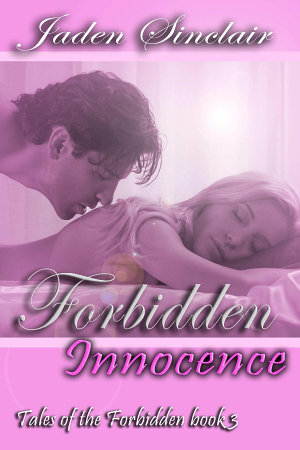 Forbidden Innocence  Tales of the Forbidden