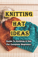 Knitting Hat Ideas