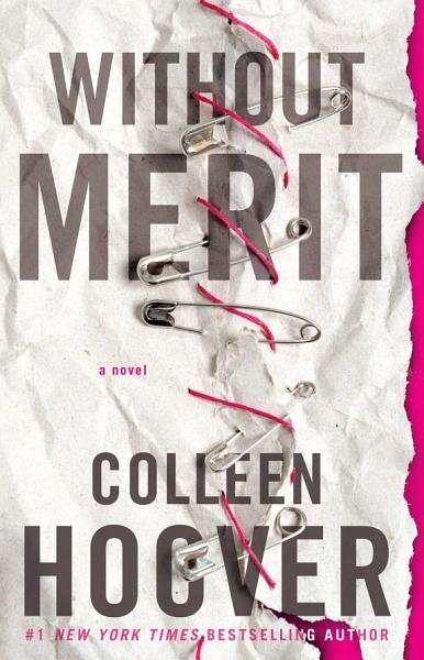 Download Without Merit Book