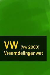 Vreemdelingenwet - VW (Vw 2000)