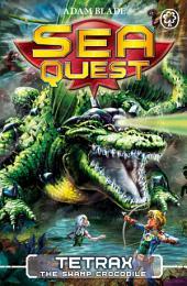 Tetrax the Swamp Crocodile: Book 9