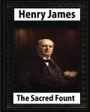 The Sacred Fount  1901   by Henry James Novel   World s Classics  PDF