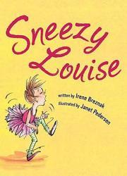Sneezy Louise