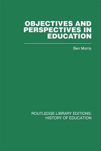 Objectives and Perspectives in Education PDF