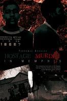 Hostage Murder in Memphis PDF