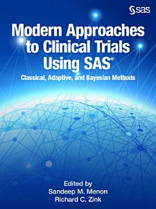 Modern Approaches to Clinical Trials Using SAS PDF