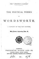 The poetical works of Wordsworth. Repr. of the 1827 ed., with memoir, notes &c