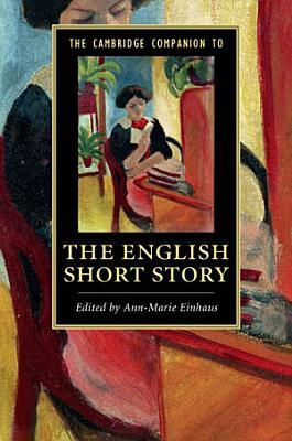 The Cambridge Companion to the English Short Story PDF