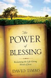 Power Of Blessing The Book PDF