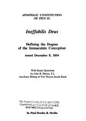 Ineffabilis Deus: Defining the Dogma of the Immaculate Conception : Apostolic Constitution of Pius IX, Issued December 8, 1854