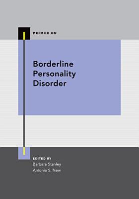 Borderline Personality Disorder Primer