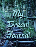 Harmony Dream Journal: A Dream Diary with Prompts to Help You Track Your Dreams, Their Meanings, and Your Interpretations