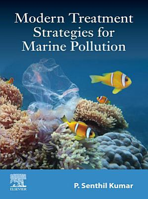 Modern Treatment Strategies for Marine Pollution