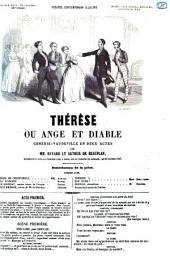 Thérèse, ou Ange et diable comédie-vaudeville en deux actes par Bayard et Arthur de Beauplan