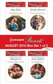 Harlequin Presents August 2016 - Box Set 1 of 2: The Di Sione Secret Baby\The Playboy's Ruthless Pursuit\Marrying Her Royal Enemy\In the Sheikh's Service