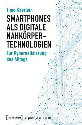 Smartphones als digitale Nahk  rpertechnologien PDF