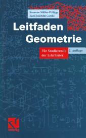 Leitfaden Geometrie: Für Studierende der Lehrämter, Ausgabe 2