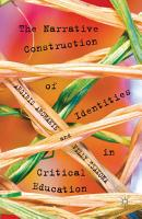 The Narrative Construction of Identities in Critical Education PDF