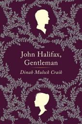 John Halifax, Gentleman: A Novel