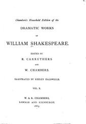 Chambers's Household Edition of the Dramatic Works of William Shakespeare: Julius Caesar. Antony and Cleopatra. Coriolanus