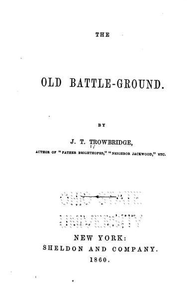 Download The Old Battle ground Book