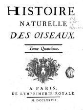 Histoire naturelle des oiseaux: tome quatrième