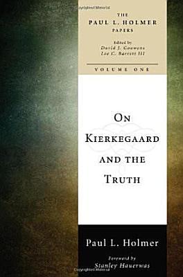 On Kierkegaard and the Truth PDF