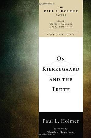On Kierkegaard and the Truth PDF