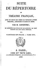 Suite du répertoire du Théâtre Français: avec un choix des pièces de plusieurs autres théâtres, Volume54