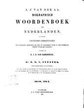 Biographisch woordenboek der Nederlanden bevattende levensbechrijvingen van zoodanige personen, die zich op eenigerlei wijze in ons vaderland hebben vermaard gemaakt door A. J. van der Aa: H, Volume 6