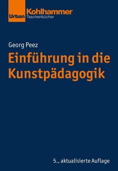 Einf  hrung in die Kunstp  dagogik PDF