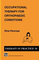 Occupational Therapy For Orthopaedic Conditions Book PDF