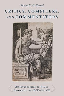 Critics  Compilers  and Commentators