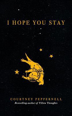 I Hope You Stay