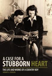 A Case For A Stubborn Heart Book PDF