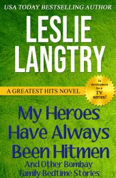 My Heroes Have Always Been Hitmen: Greatest Hits Mysteries book #7