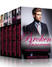 Broken Innocence: Alpha Billionaire Romance Boxed Set