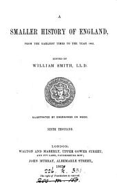 A smaller history of England. (By P. Smith). Ed. by W. Smith. 9th thous