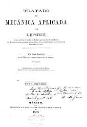 Tratado de mecánica aplicada: Volumen 1