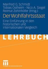 Der Wohlfahrtsstaat: Eine Einführung in den historischen und internationalen Vergleich