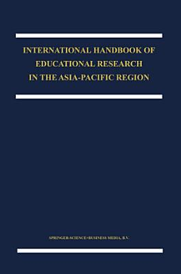 The International Handbook of Educational Research in the Asia Pacific Region