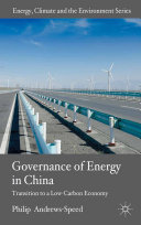 The Governance of Energy in China