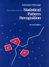 Introduction to Statistical Pattern Recognition: Edition 2