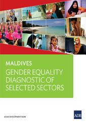 Maldives: Gender Equality Diagnostic of Selected Sectors