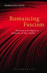 Romancing Fascism Book PDF