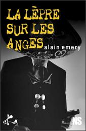 La lèpre sur les anges: Nouvelle noire