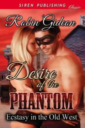 Desire of the Phantom [Ecstasy in the Old West]